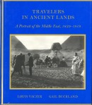 Vaczek_Louis_Charles_and_Gail_Buckland_Travelers_in_Ancient_Lands_A_Portrait_of_the_Middle_East