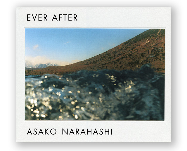 Asako Narahashi. Ever After (2013)