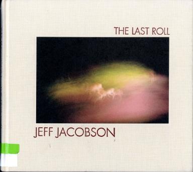 Jacobson_Jeff_LastRoll001