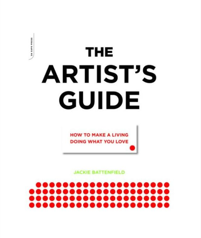 The_Artists_Guide_How_to_Make_a_Living_Doing_What_You_Love_Jackie_Battenfield_Book